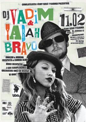 DJ Vadim & Yarah Bravo