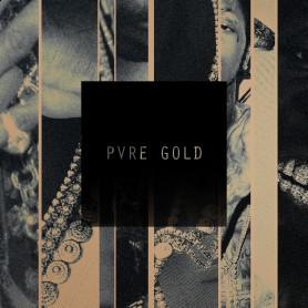 Pvre Gold<br>ex Phat Trakz
